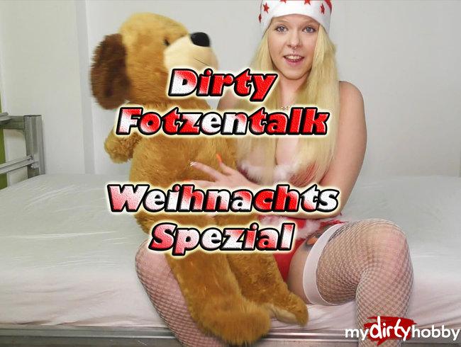 Dirty Fotzentalk Weihnachtssepzial!!!